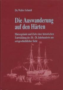 Book over: Die Auswanderung von den Härten von Dr. Walter Schmid (The emigration from the Haerten by Dr. Walter Schmid)